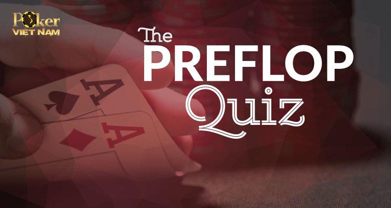 Poker Preflop Quiz