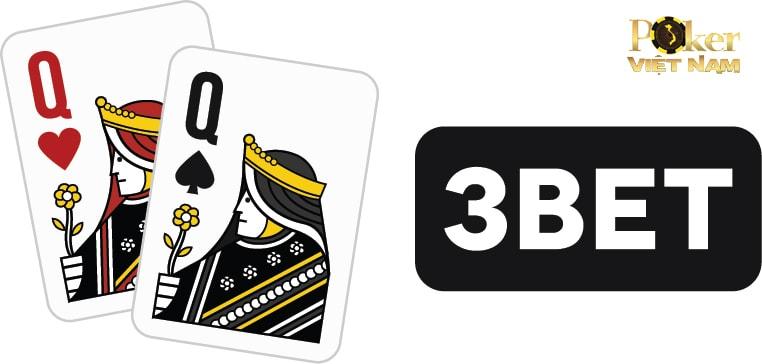 3 bet khi chơi game poker